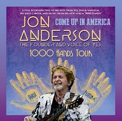 JON ANDERSON - COME UP IN AMERICA: 1000 HANDS TOUR 2019 (2CDR)