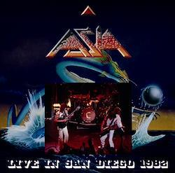 ASIA - LIVE IN SAN DIEGO 1982 (2CDR)