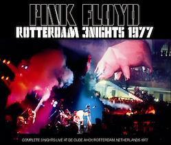 PINK FLOYD - ROTTERDAM 3 NIGHTS 1977 (6CDR)