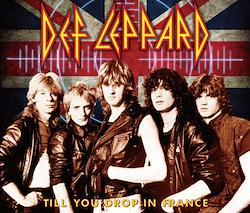 DEF LEPPARD - TILL YOU DROP IN FRANCE (3CDR))