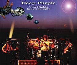 DEEP PURPLE - TWO NIGHTS IN IRVINE 1987 (3CDR)