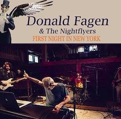 DONALD FAGEN - FIRST NIGHT IN NEW YORK