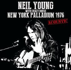 NEIL YOUNG - NEW YORK PALLADIUM 1976 (1CDR)