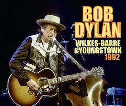 BOB DYLAN - WILKES-BARRE & YOUNGSTOWN (4CDR)