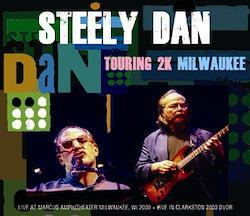 STEELY DAN - TOURING 2K MILWAUKEE