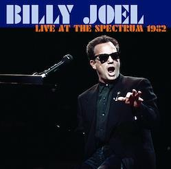 BILLY JOEL - LIVE AT THE SPECTRUM 1982