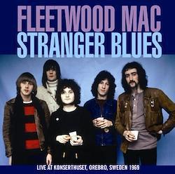 FLEETWOOD MAC - STRANGER BLUES