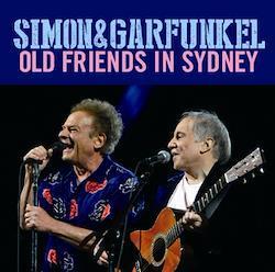 SIMON & GARFUNKEL - OLD FRIENDS IN SYDNEY