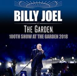 BILLY JOEL - 100TH SHOW AT THE GARDEN 2018