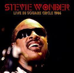 STEVIE WONDER - LIVE IN SQUARE CIRCLE 1986
