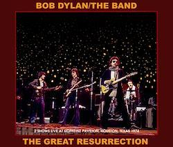 BOB DYLAN & THE BAND - THE GREAT RESURRECTION (4CDR)
