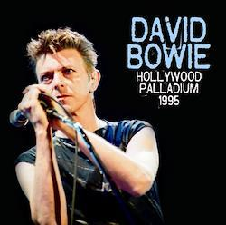 DAVID BOWIE - HOLLYWOOD PALLADIUM 1995