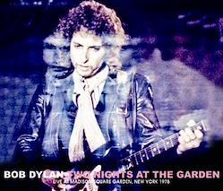 BOB DYLAN - TWO NIGHTS AT THE GARDEN (4CDR)