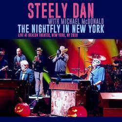STEELY DAN - THE NIGHTFLY IN NEW YORK 2018