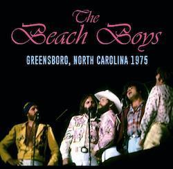 THE BEACH BOYS - GREENSBORO, NORTH CAROLINA 1975