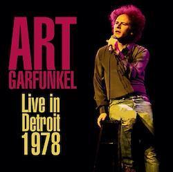 ART GARFUNKEL - LIVE IN DETROIT 1978 (1CDR)