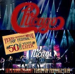 CHICAGO  -50TH ANNIVERSARY TEXAS POP FESTIVAL 2019 (2CDR)
