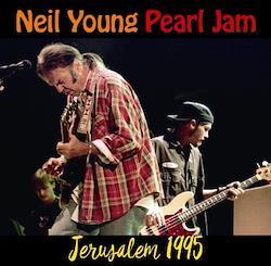 NEIL YOUNG & PEARL JAM - JERUSALEM 1995 (2CDR)