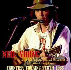 NEIL YOUNG with The International Harvesters and Crazy Horse- FRONTIER TOURING PERTH 1985 (2CDR)