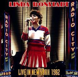 LINDA RONSTADT - LIVE IN NEW YORK 1982 (2CDR)