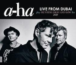 A-HA - LIVE FROM DUBAI: play HUNTING HIGH AND LOW live 2020 (4CDR)