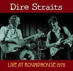 DIRE STRAITS - LIVE AT ROUNDHOUSE 1978 (1CDR)