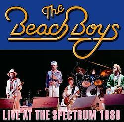 BEACH BOYS - LIVE AT THE SPECTRUM 1980