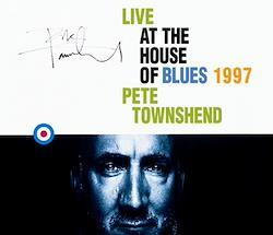 PETE TOWNSHEND - LIVE AT THE HOUSE OF BLUES 1997