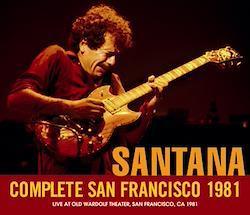 SANTANA - COMPLETE SAN FRANCISCO 1981