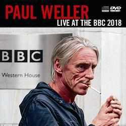 PAUL WELLER - LIVE AT THE BBC 2018 (1CDR+1DVDR)