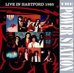 POWER STATION - LIVE IN HARTFORD 1985 (2CDR)