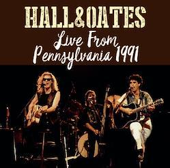 HALL & OATES - LIVE FROM PENNSYLVANIA 1991 (2CDR)