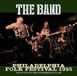 THE BAND - PHILADELPHIA FOLK FESTIVAL 1995 (1CDR)