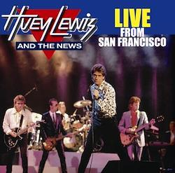 HUEY LEWIS AND THE NEWS - LIVE FROM SAN FRANCISCO (1CDR)