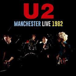 U2 - MANCHESTER LIVE 1982 (1CDR)