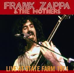 FRANK ZAPPA - LIVE AT STATE FARM 1974