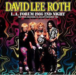 DAVID LEE ROTH - L.A. FORUM 1986 2ND NIGHT (2CDR)