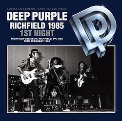 DEEP PURPLE - RICHFIELD 1985 1st NIGHT (2CDR)
