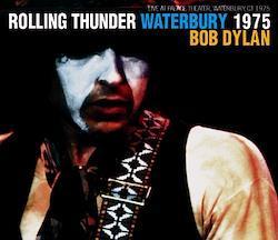 BOB DYLAN - ROLLING THUNDER WATERBURY 1975 (3CDR)
