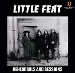 LITTLE FEAT - REHEARSALS AND SESSIONS