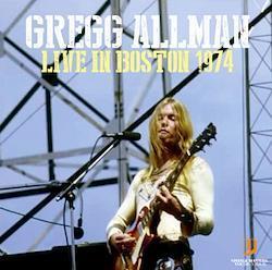 GREGG ALLMAN - LIVE IN BOSTON 1974