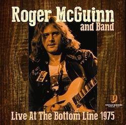 ROGER McGUINN and Band - LIVE AT THE BOTTOM LINE 1975