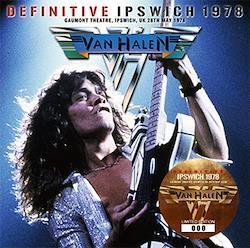 VAN HALEN - DEFINITIVE IPSWICH 1978