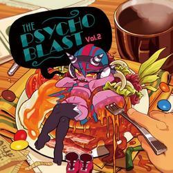 [同人音楽]THE PSYCHO BLAST Vol.2 -Psycho Filth Records-
