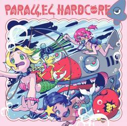 [同人音楽]PARALLEL HARDCORE 4 -MOB SQUAD TOKYO-