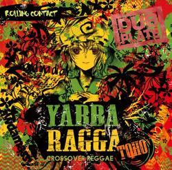 [TOHO PROJECT CD]YABBA RAGGA TOHO -Rolling Contact-