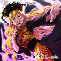 [TOHO PROJECT CD]Unreal Invader -SOUND HOLIC feat. 709sec.-