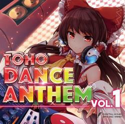 [TOHOPROJECT CD]TOHO DANCE ANTHEM Vol.1 -DiGiTAL WiNG-