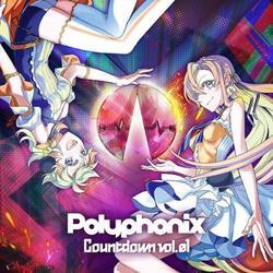 [同人音楽]Polyphonix Countdown vol.1 -Polyphonix-