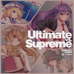 [TOHOPROJECT CD]Ultimate vs. Supreme -556ミリメートル&Amateras Records-